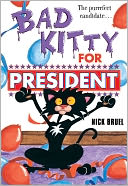 Bad Kitty for President by Nick Bruel: Book Cover