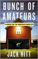 download bunch of amateurs : a search for the american character