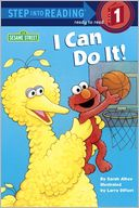 I Can Do It! (Sesame Street) by Sarah Albee: NOOK Book Cover