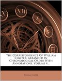 download The Correspondence Of William Cowper : Arranged In Chronological Order With Annotations, Volume 4... book