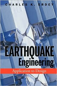 Earthquake Engineering: Application to Design
