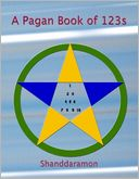 A Pagan Book of 123s by Shanddaramon: NOOK Book Cover