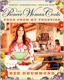 The Pioneer Woman Cooks by Ree Drummond: Book Cover
