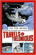 Travels of Thelonious (The Fog Mound Series #1) by Susan Schade: Book Cover