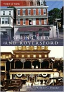 download Spring City and Royersford, Pennsylvania (Then and Now Series) book