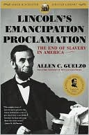 Lincoln's Emancipation Proclamation by Allen C. Guelzo: Book Cover