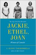 Jackie, Ethel, Joan by J. Randy Taraborrelli: NOOK Book Cover