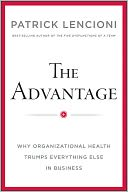 The Advantage by Patrick Lencioni: NOOK Book Cover