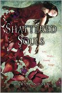 Shattered Souls by Mary Lindsey: Book Cover