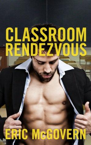 Classroom Rendezvous (Gay Erotica). nookbook