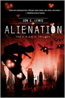 Alienation (C.H.A.O.S. Series #2) by Jon S. Lewis: Book Cover