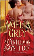 "Gentleman Says ""I Do"" by Amelia Grey: NOOK Book Cover"
