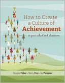 How to Create a Culture of Achievement in Your School and Classroom by Douglas Fisher: Book Cover
