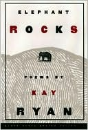 Elephant Rocks by Kay Ryan: Book Cover