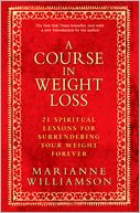 A Course in Weight Loss by Marianne Williamson: NOOK Book Cover