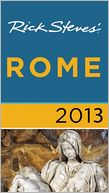 Rick Steves' Rome 2013 by Rick Steves: Book Cover
