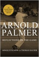 Reflections on the Game by Arnold Palmer: NOOK Book Cover