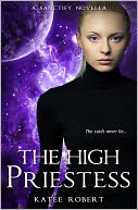 The High Priestess (Sanctify, #1) by Katee Robert: NOOK Book Cover