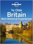 Ye Olde Britain by Lonely Planet: NOOK Book Cover
