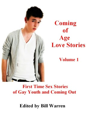 Coming of Age Gay Love Stories - First Time Sex Stories of Gay Youth and ...