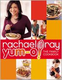 Yum-o! The Family Cookbook (PagePerfect NOOK Book) by Rachael Ray: NOOK Book Cover