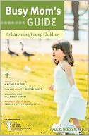 download Busy Mom's Guide to Parenting Young Children book