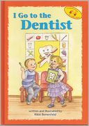 I Go to the Dentist by Rikki Benenfeld: Book Cover