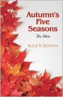 Autumn's Five Seasons by Alice V. Benton: Book Cover