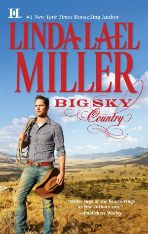 MediaMuscle/BookTrib Blog Tour Guest Post: Linda Lael Miller, author of Big Sky Country