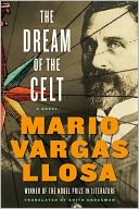The Dream of the Celt by Mario Vargas Llosa: Book Cover