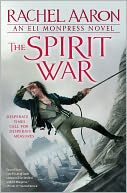 The Spirit War (Legend of Eli Monpress Series #4) by Rachel Aaron: Book Cover