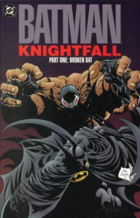 Batman: Knightfall, Part One: Broken Bat