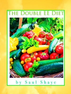 The Double EE Diet [NOOK Book]
