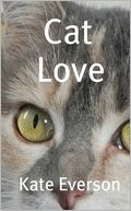 Cat Love by Kate Everson: NOOK Book Cover