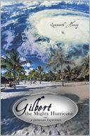 download gilbert the mighty hurricane : a <b>jamaican</b> experience bo