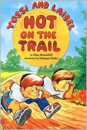 Yossi and Laibel Hot on the Trail by Dina Rosenfeld: Book Cover