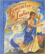 Remember the Ladies: 100 Great American Women by Cheryl Harness: Book Cover
