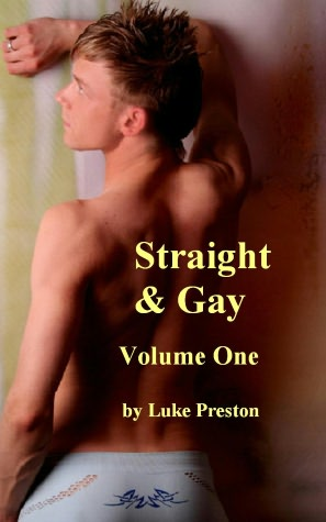 Straight and Gay: Volume One .... (Gay Erotica Romance) Now. nookbook