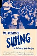 The World of Swing by Stanley Dance: Book Cover