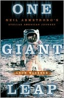 download One Giant Leap : Neil Armstrong's Stellar American Journey book