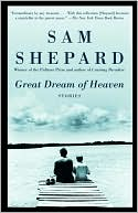 Great Dream of Heaven by Sam Shepard: Book Cover