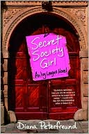 Secret Society Girl by Diana Peterfreund: Book Cover