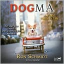 2013 Dogma Mini Wall Calendar by Ron Schmidt: Calendar Cover