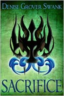 Sacrifice (The Chosen #3) by Denise Grover Swank: NOOK Book Cover