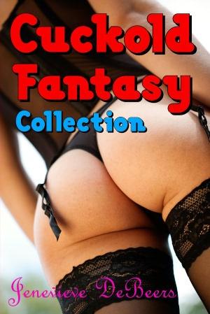 Cuckold Fantasy Collection. nookbook