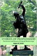 download Stories of Peoplehood : The Politics and Morals of Political Membership book