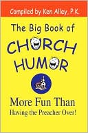 download The Big Book of Church Humor : More Fun Than Having the Preacher Over! book