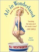 Ali in Wonderland by Ali Wentworth: Audio Book Cover
