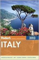 Fodor's Italy 2013 by Fodor's Travel Publications: Book Cover