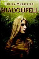 Shadowfell by Juliet Marillier: Book Cover